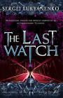 The Last Watch by Sergei Lukyanenko (Paperback, 2009)