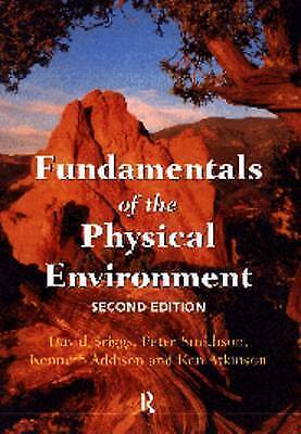 FUNDAMENTALS OF THE PHSYCIAL ENVIRONMENT., Briggs, David; Peter, Smithson; Kenne