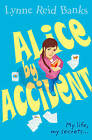 Alice-by-accident by Lynne Reid Banks (Paperback, 2003)
