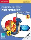 Cambridge Primary Mathematics Stage 6 Learner's Book by Emma Low, Mary Wood (Paperback, 2014)
