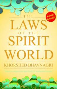 034-THE-LAWS-OF-THE-SPIRIT-WORLD-034-by-KHORSHED-BHAVNAGRI-ENGLISH-BOOK