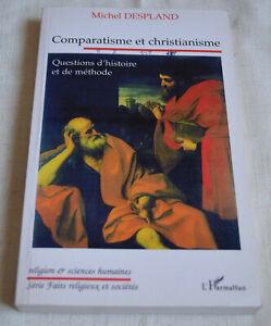Comparatisme et christianisme Michel Despland ed l'harmattan TBE