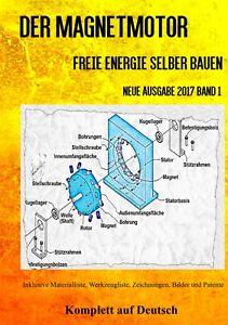 Magnetmotor-Freie-Energie-selber-bauen-Band-1-Taschenbuch-Ausgabe-2017-Bonus