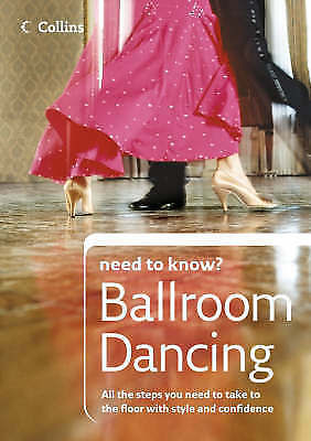 (Good)-Collins Need to Know? - Ballroom Dancing (Paperback)-Wainwright, Lyndon-0