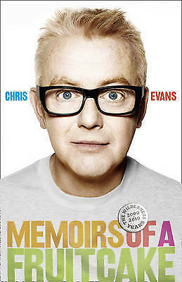 """AS NEW"" Evans, Chris, Memoirs of a Fruitcake Book"
