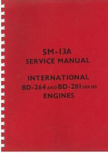 Details about INTERNATIONAL ENGINE BD264 BD281 WORKSHOP MANUAL IN B450 BTD6  BWD6 & OTHERS