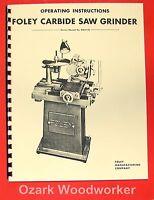Foley 357 Carbide Saw Grinder Operator's & Parts Manual 0310
