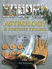 Astrology & Fortune Telling: Including Tarot, Palmistry, I Ching and Dream Interpretation by Sally Morningstar (Paperback, 2011)