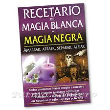 RECETARIO DE MAGIA BLANCA Y NEGRA Libro Amarrar Atraer Separar Alejar Wicca Rito