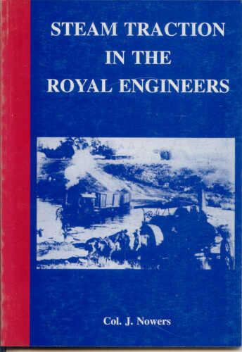 Sm Traction in the Royal Engineers by Col. J. Nowers
