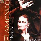 Flamenco Nuevo by Rafa El Tachuela (CD, Aug-2005, Arc Music)