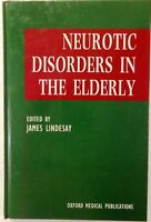 Neurotic Disorders In The Elderly 1995 Hardcover Never Used