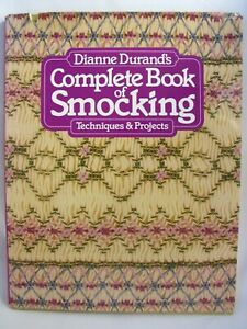 Dianne-Durands-Complete-Book-of-Smocking-Techniques-Projects-1982-HCDJ