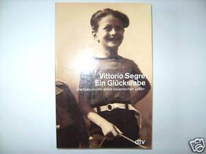VITTORIO-SEGRE-EIN-GLUCKSRABE-ITALIENISCHER-JUDE