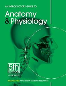 Louise-Tucker-An-Introductory-Guide-to-Anatomy-andamp-Physiology