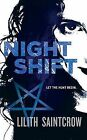 Night Shift by Lilith Saintcrow (Paperback, 2008)