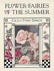 Flower Fairies of the Summer by Cicely Mary Barker (Hardback, 2002)