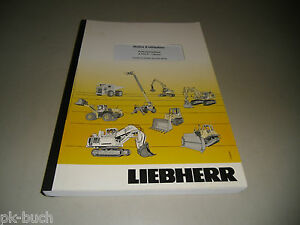 Notice D' Use Liebherr A 900 C-Litronic Skin Hydraulique Stand 2009