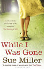 While I Was Gone by Sue Miller (Paperback, 2009)