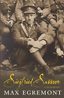 Siegfried Sassoon: A Biography by Max Egremont (Paperback, 2013)