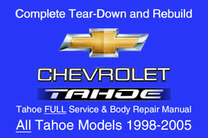 chevrolet tahoe 1998 2005 service repair workshop manual rh ebay com 2006 Mazda 6 Repair Manual 2005 Chevy Truck Repair Manual