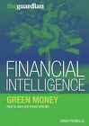 Green Money: How to Save and Invest Ethically by Sarah Pennells (Paperback, 2009)