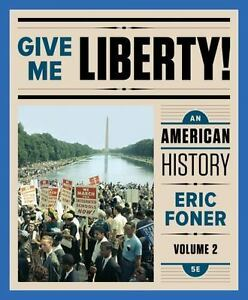 Give me liberty vol 2 an american history by eric foner pdf image is loading give me liberty vol 2 an american history fandeluxe Image collections