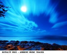 ROYALTY FREE - AMBIENT MUSIC COLLECTION USE FOR YOU TUBE / DJ'S / AD AND MORE