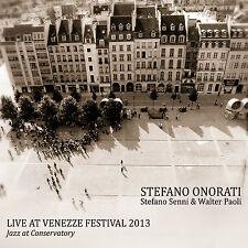 STEFANO ONORATI  «Live at Venezze Festival 2013»  Caligola 2180