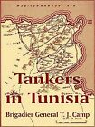 Tankers in Tunisia by University Press of the Pacific (Paperback / softback, 2003)