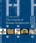 The Genesis of Roman Architecture by John North Hopkins (Hardback, 2016)