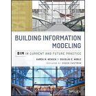 Building Information Modeling: BIM in Current and Future Practice by Karen Kensek, Douglas J. Noble (Hardback, 2014)