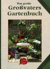 Das Große Großvaters Gartenbuch (Gebunden)