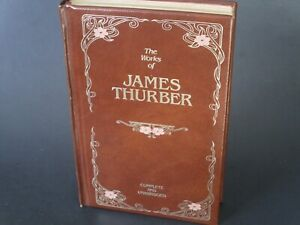 The Works of James Thurber-Complete and Unabridged. 1st printing of 1986 edition