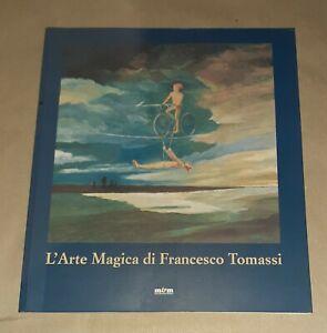 L' arte magica di Francesco Tomassi - Maschietto Editore, 2002