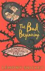 The Bad Beginning by Lemony Snicket (Paperback, 2016)