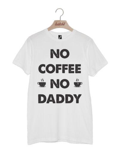 """Lot 1 /""""pas de café pas Papa/"""" T-shirt homme-Fête des Pères Cadeau Fun Cadeau Pour Papa"""
