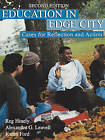 Education in Edge City: Cases for Reflection and Action by Reg Hinely, Karen Ford, Alexandra G. Leavell (Paperback, 2000)