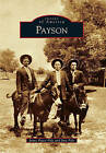 Payson by Jinx Pyle, Jayne Peace Pyle (Paperback / softback, 2010)
