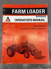 500 Series Farm Loader Operator Manual For D17 Amp D19 Tractors 570999