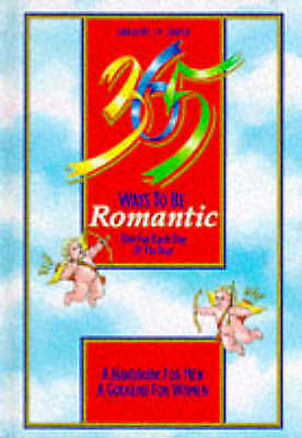 """""""AS NEW"""" 365 Ways to be Romantic, Godek, Gregory J. P., Book"""