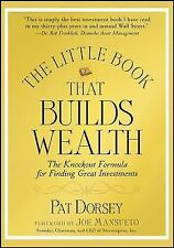 Little Books. Big Profits: The Little Book That Builds Wealth : The Knockout Formula for Finding Great Investments 12 by Pat Dorsey (2008, Hardcover)