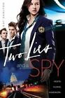 Two Lies and a Spy by Kat Carlton (Paperback / softback, 2014)