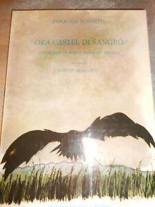 LIBRO: ORA CASTEL DI SANGRO - P.SCARPITTI - *