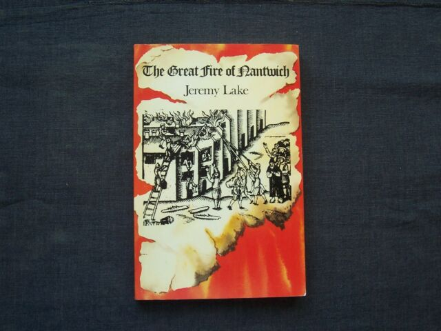 The Great Fire of Nantwich by Jeremy Lake (1983, Paperback, Illustrated)