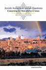 Jewish Answers to Jewish Questions Concerning the Messiahship of Jesus by Joseph David Office (Paperback / softback, 2007)