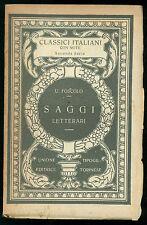 FOSCOLO UGO SAGGI LETTERARI UTET 1926 CLASSICI ITALIANI 32 CRITICA LETTERARIA