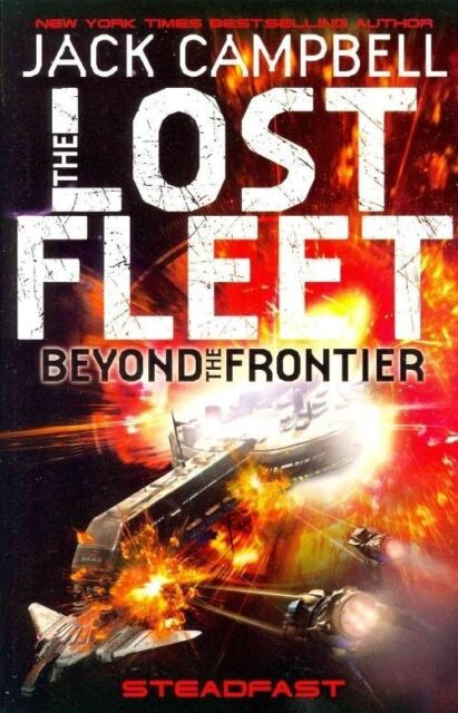 The Lost Fleet: Beyond the Frontier: Steadfast-ExLibrary