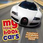 My Little Book of Cars by Claudia Martin, Rod Green (Hardback, 2016)