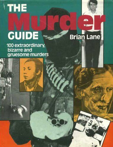 The Murder Guide By  Brian Lane